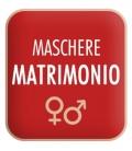 Maschere Matrimonio